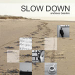 Slow Down - Andreas Baaden