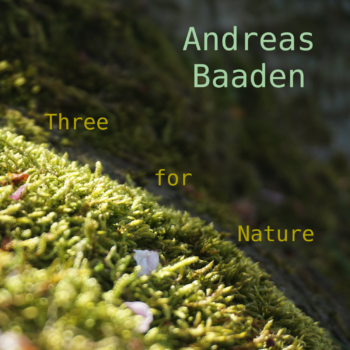 Andreas Baaden Three for Nature EP