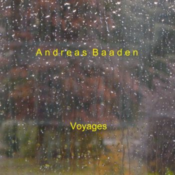 Andreas Baaden - Voyages